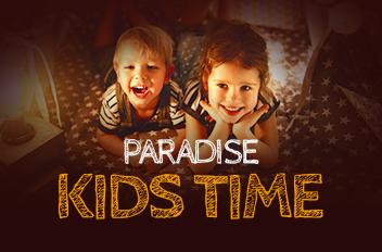 PARADISE KIDS TIME
